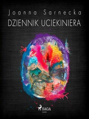 cover image of Dziennik uciekiniera