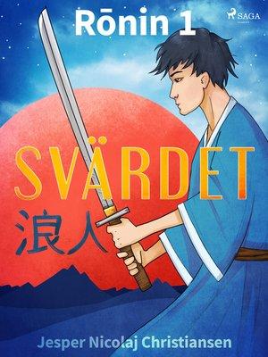cover image of Rōnin 1--Svärdet