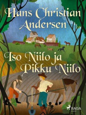 cover image of Iso Niilo ja Pikku Niilo