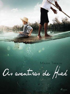 cover image of As aventuras de Huck
