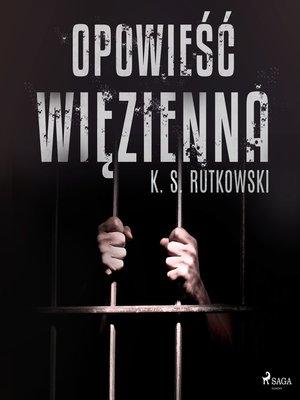 cover image of Opowieść więzienna
