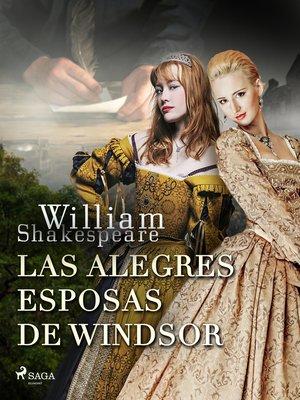 cover image of Las alegres esposas de Windsor