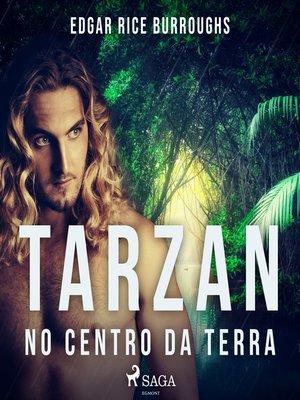 cover image of Tarzan no centro da terra