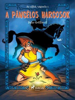 cover image of Az elfek végzete 1. a páncélos harcosok