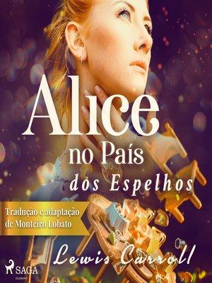 cover image of Alice no País dos Espelhos