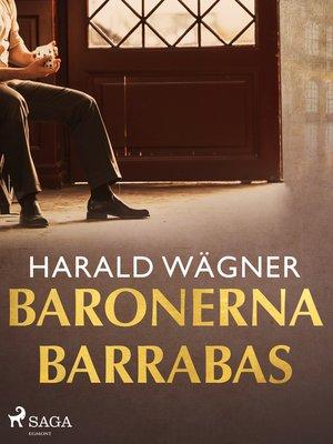 cover image of Baronerna Barrabas