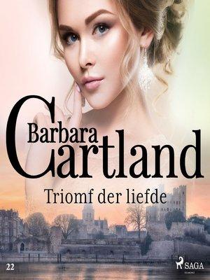 cover image of Triomf der liefde