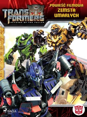 cover image of Transformers 2 – Powieść filmowa – Zemsta upadłych