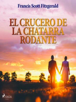 cover image of El crucero de la chatarra rodante