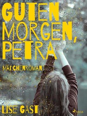cover image of Guten Morgen, Petra