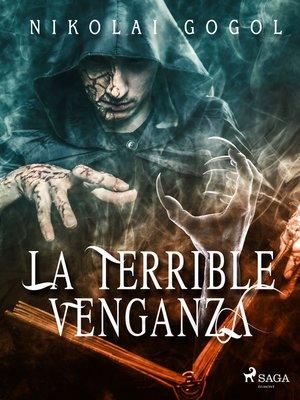 cover image of La terrible venganza