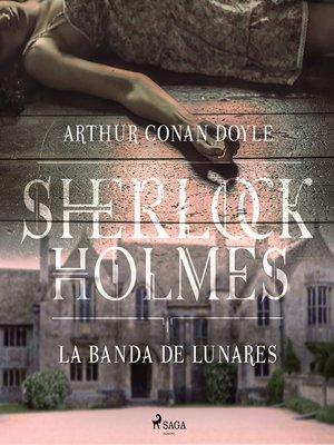 cover image of La banda de lunares--Dramatizado