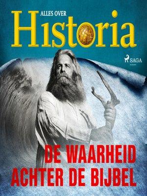 cover image of De waarheid achter de Bijbel