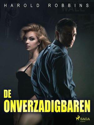 cover image of De onverzadigbaren