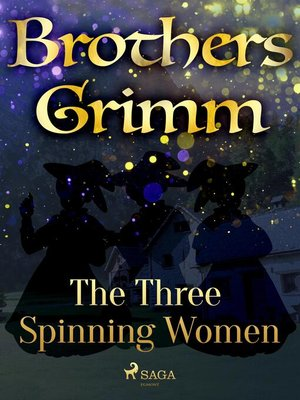 cover image of The Three Spinning Women