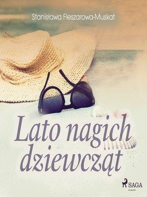 cover image of Lato nagich dziewcząt