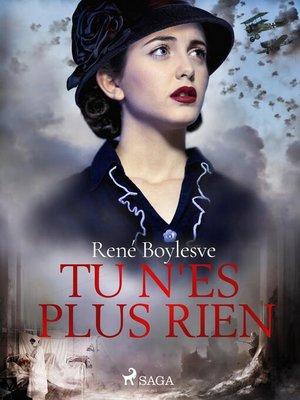 cover image of Tu n'es plus rien