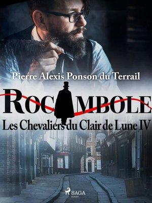 cover image of Les Chevaliers du Clair de Lune IV