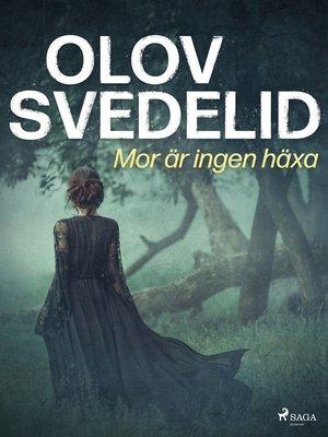cover image of Mor är ingen häxa