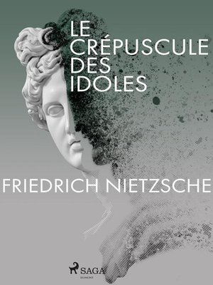 cover image of Le Crépuscule des idoles
