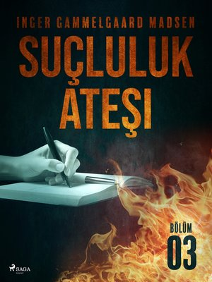 cover image of Suçluluk Ateşi--Bölüm 3