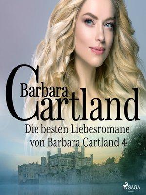 cover image of Die besten Liebesromane von Barbara Cartland 4