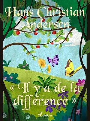 cover image of « Il y a de la différence »