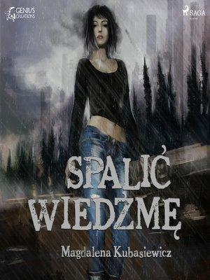 cover image of Spalić wiedźmę