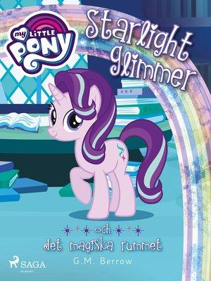 cover image of Starlight Glimmer och det magiska rummet