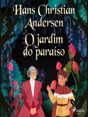 cover image of O jardim do paraíso