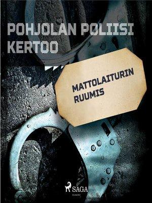 cover image of Mattolaiturin ruumis