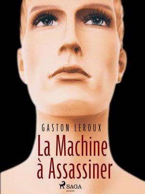 cover image of La Machine à Assassiner