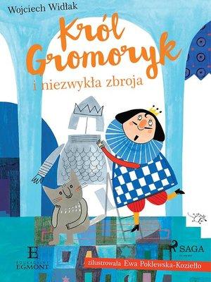 cover image of Król Gromoryk i niezwykła zbroja