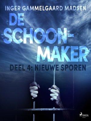 cover image of De schoonmaker 4--Nieuwe sporen