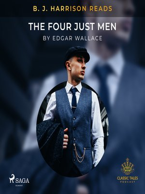 cover image of B. J. Harrison Reads the Four Just Men