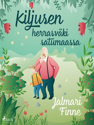 cover image of Kiljusen herrasväki satumaassa