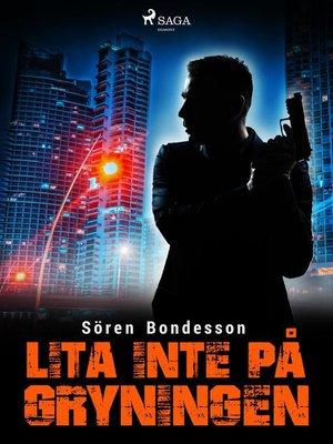cover image of Lita inte på gryningen