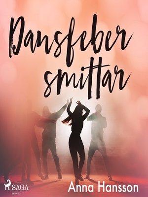 cover image of Dansfeber smittar