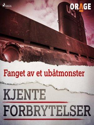 cover image of Fanget av et ubåtmonster