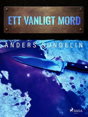 cover image of Ett vanligt mord