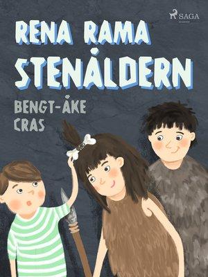 cover image of Rena rama stenåldern