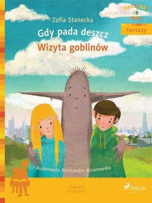cover image of Gdy pada deszcz--Wizyta Goblinów