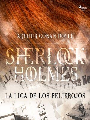cover image of La liga de los pelirrojos--Dramatizado