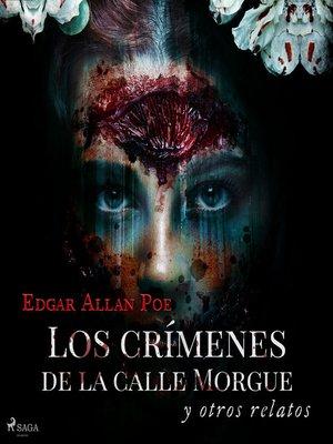 cover image of Los crímenes de la calle Morgue y otros relatos