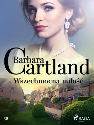 cover image of Wszechmocna miłość--Ponadczasowe historie miłosne Barbary Cartland