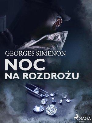 cover image of Noc na rozdrożu