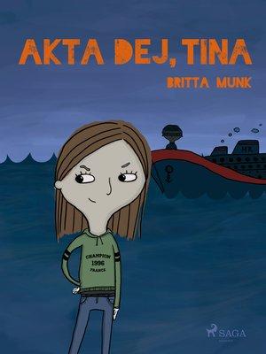 cover image of Akta dej, Tina