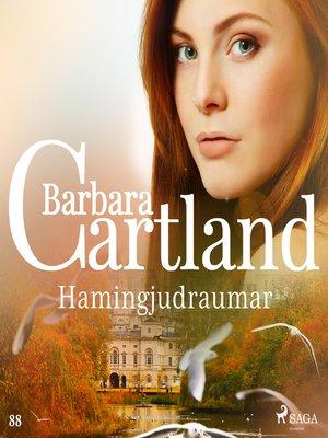 cover image of Hamingjudraumar (Hin eilífa sería Barböru Cartland 6)
