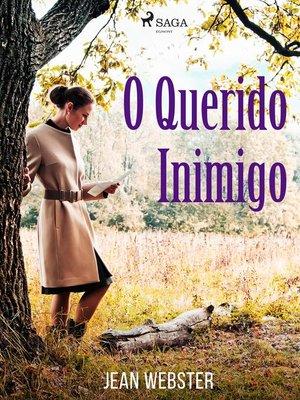 cover image of O Querido Inimigo