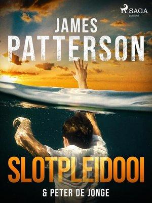 cover image of Slotpleidooi